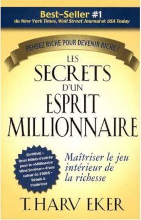 Les Secrets d'un Esprit Millionnaire - Maîtriser le jeu intérieur de la richesse