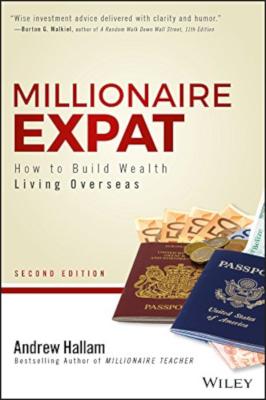 Millionnaire Expatrié: Comment bâtir sa fortune en vivant à l'étranger