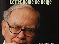 Warren Buffett - La biographie officielle, L'effet boule de neige