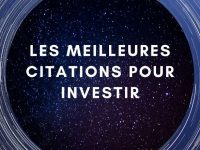 La liste ultime des citations pour investir