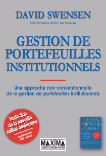 Gestion de portefeuilles institutionnels - Une approche non conventionnelle de l'investissement institutionnel
